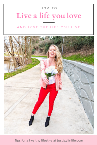 Guide for living a life you love and loving the live you live